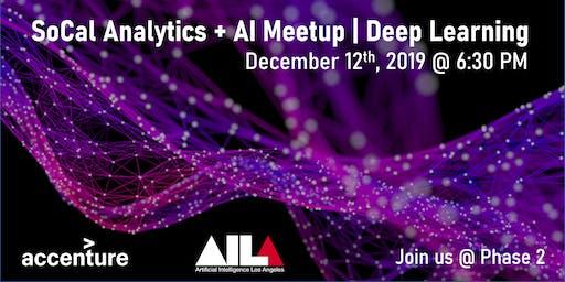 SoCal Analytics + AI Meetup | Deep Learning