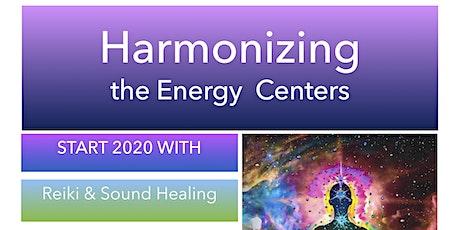 Harmonizing of the Energy Centers tickets