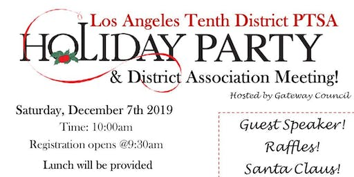 Los Angeles Tenth District Holiday Party & Association Meeting