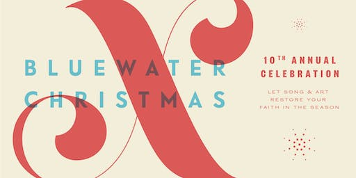 10th Annual Bluewater Christmas Concert - 7pm PERFORMANCE