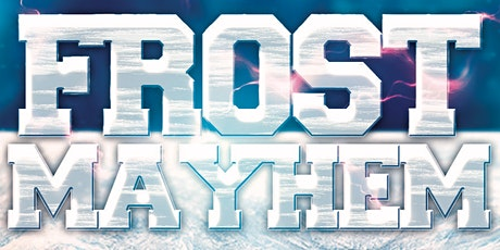 FROST MAYHEM @ FICTION NIGHTCLUB | FRIDAY JAN 24TH tickets