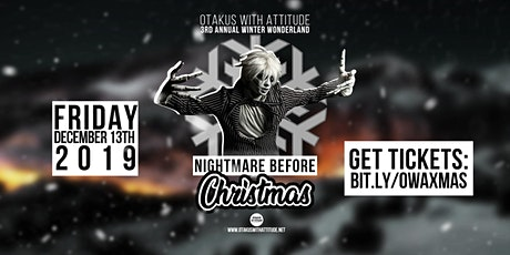 OWA Presents' The Nightmare Before Xmas tickets