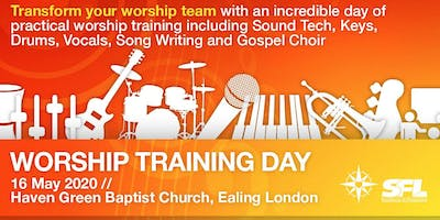 Worship Training Day with Musicademy, Psalm Drummers and SFL: Ealing, London
