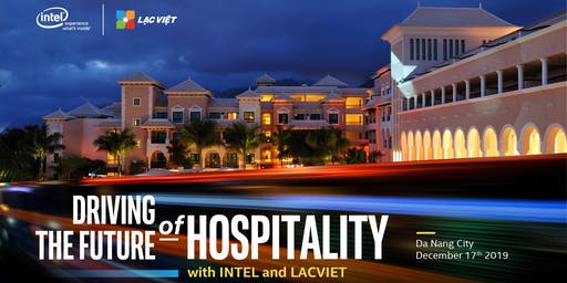 Driving the Future of Hospitality with Intel and Lac Viet