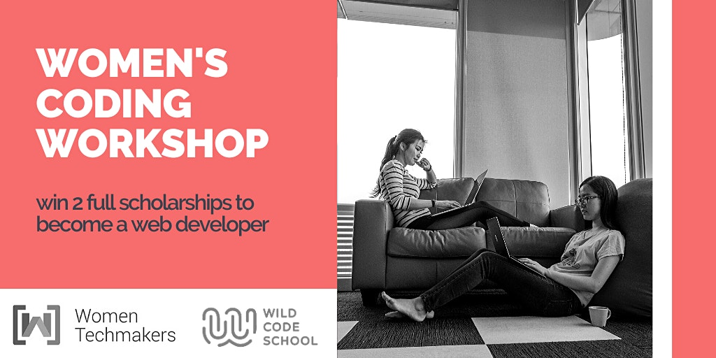 Women's Coding Workshop - win 2 full scholarship  to become a web developer