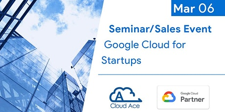 Google Cloud for Startups (at Google Singapore) tickets