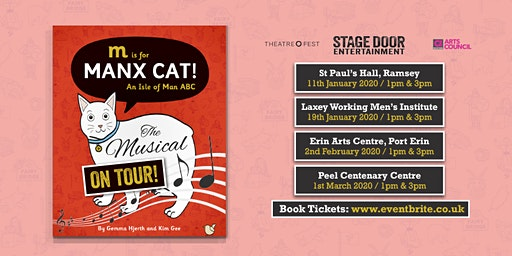 M is for Manx Cat: The Musical - On Tour