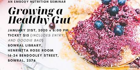 Growing a Healthy Gut Nutrition Seminar tickets