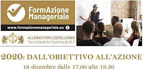 """Workshop Gratuito  COACH  """"2020: DALL'OBIETTIVO ALL'AZIONE """" biglietti"""