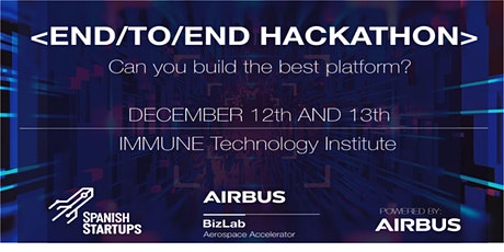 END |TO| END HACKATHON: Can you build the best platfform? tickets