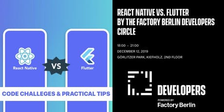 React Native vs. Flutter by The Factory Berlin Developers Circle Tickets