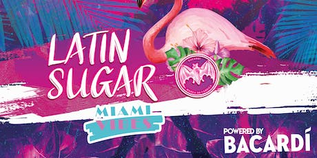 Latin Sugar - Miami Vibes by Bacardi Tickets