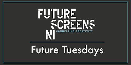 Future Tuesdays - Augmented Futures tickets