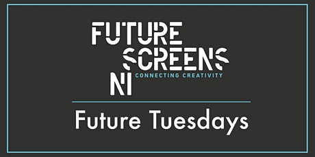 Future Tuesdays - Augmented Futures tickets