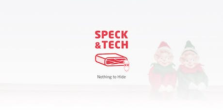 "Speck&Tech 36 ""Nothing to Hide"" tickets"