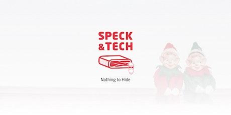 "Speck&Tech 36 ""Nothing to Hide"" biglietti"