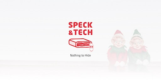 "Speck&Tech 36 ""Nothing to Hide"""