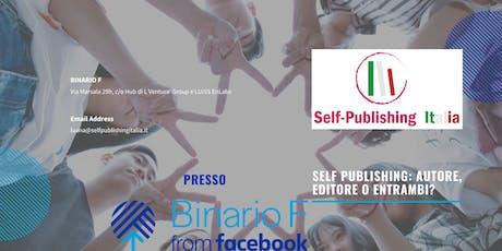 Self Publishing: autore, editore o entrambi? biglietti