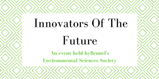 Brunel's ESS Innovators Of The Future