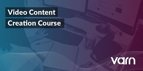 Introduction to Video Content Creation tickets