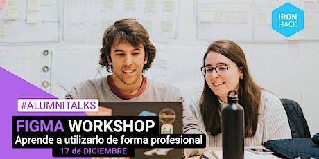 [Workshop] Aprende a utilizar Figma de forma profesional entradas