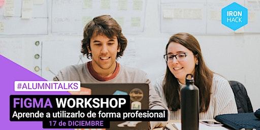 [Workshop] Aprende a utilizar Figma de forma profesional