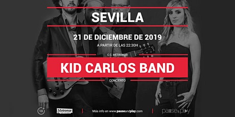 Concierto Kid Carlos Band en Pause&Play Metromar tickets