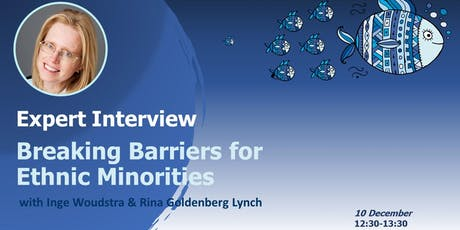 EXPERT INTERVIEW: Breaking Barriers for Ethnic Minorities in the Workplace tickets