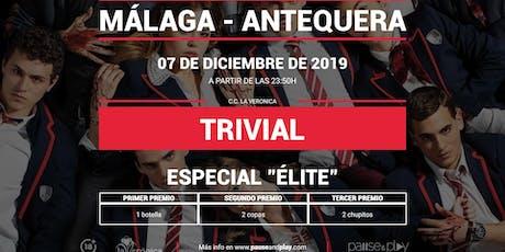 Trivial Especial Élite en Pause&Play La Verónica bilhetes