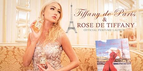 Tiffany de Paris  and Rose de Tiffany  Perfume Launch in New York City tickets