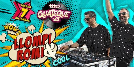 Guateque +25 Llompi & Romi
