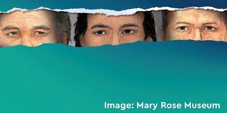 The Many Faces of Tudor England: Diversity aboard the Mary Rose tickets