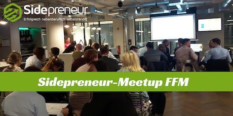 5. Sidepreneur-Meetup FFM - nebenberufliche Gründer, Unternehmer & Selbstständige Tickets