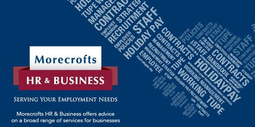 Morecrofts Employment & HR Quarterly Training: Tuesday 10th December 2019