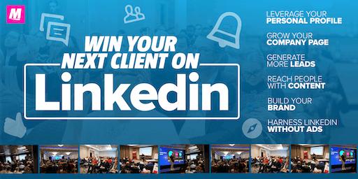 Win your next client on LinkedIn MILTON KEYNES Grow your business LinkedIn