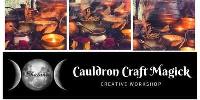 Cauldron Craft Magick Workshop
