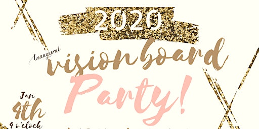"""""""A Seat at the Table"""" Vision Board Party 2020"""