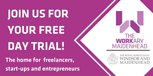Try Out Tuesday for SME's, Startups + Entrepreneurs @TheWorkary, Maidenhead