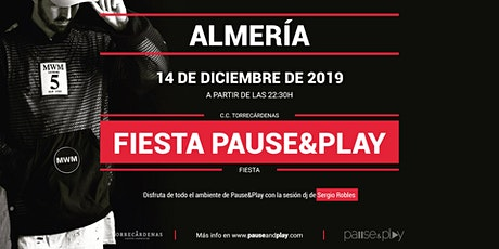 Evento Fiesta Pause&Play con Sergio Robles en Pause&Play Torrecárdenas entradas