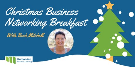 Maroondah Business Group - Christmas Breakfast with Beck Mitchell tickets