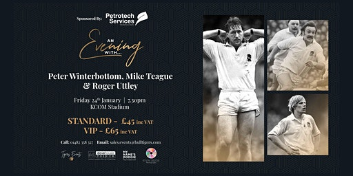 An Evening With Peter Winterbottom, Mike Teague & Roger Uttley