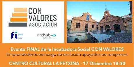 EVENTO FINAL Incubadora Social CON VALORES tickets