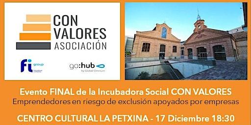 EVENTO FINAL Incubadora Social CON VALORES