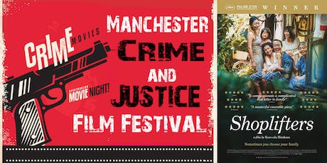 Manchester Crime and Justice Film Festival: Shoplifters (2018) tickets