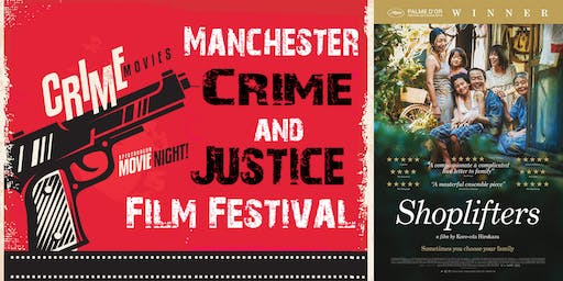 Manchester Crime and Justice Film Festival: Shoplifters (2018)