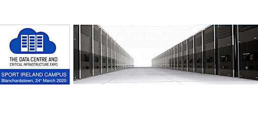 The Data Centre and Critical Infrastructure Expo