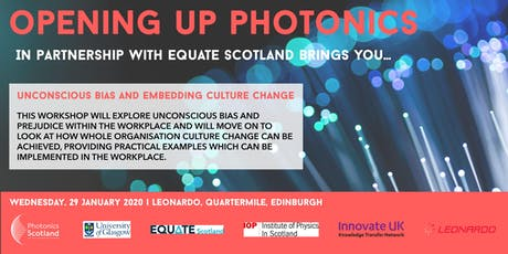 Opening up Photonics – Unconscious Bias and Embedding Culture Change tickets