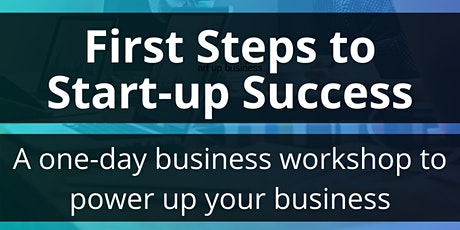 First Steps to Start-up Success - 22 January 2020 tickets