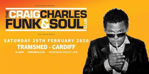 The Craig Charles Funk & Soul Club (Tramshed, Cardiff)