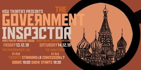 The Government Inspector (FRIDAY NIGHT SHOW) tickets